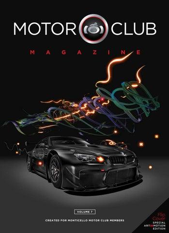 Monticello Motor Club >> Motor Club Magazine Volume 7 By Monticello Motor Club Issuu