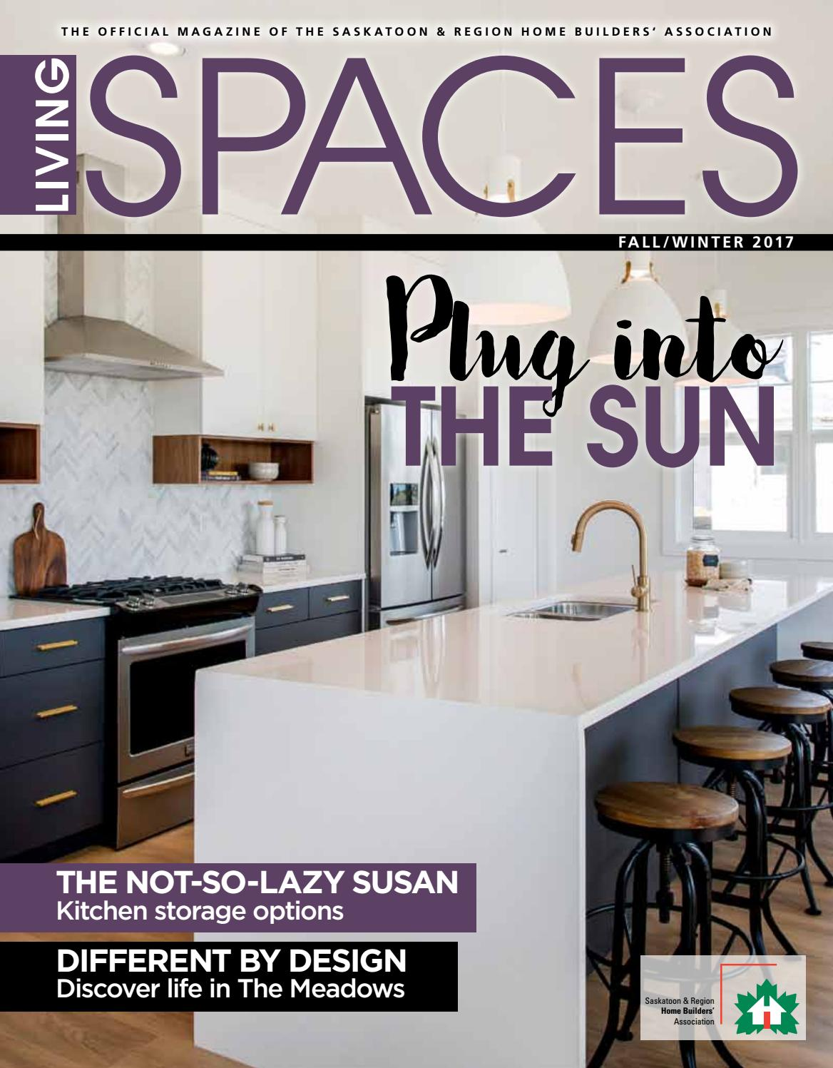 Living Spaces Fall 2017 by Postmedia Saskatchewan - issuu