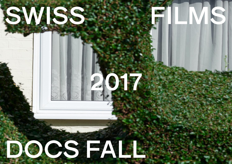 SWISS FILMS Docs Fall Booklet 2017 by SWISS FILMS - issuu