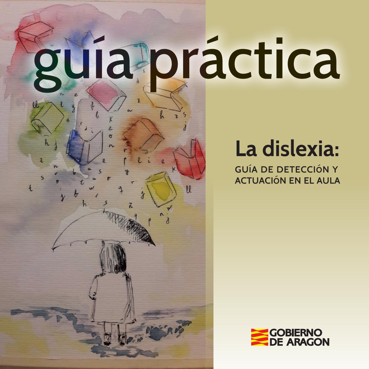 Dislexia Guia Definitiva 04102017 By Orientacion En Galicia Issuu