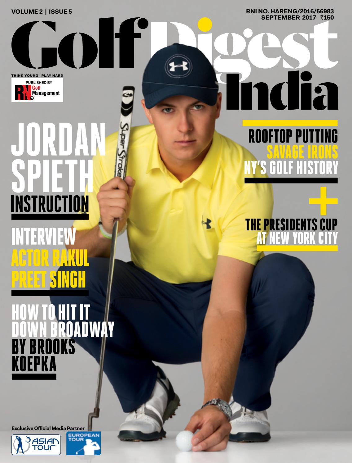 golf digest india - september 2017 by golf digest india - issuu