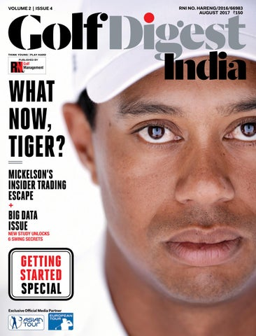Golf Digest India - August 2017 by Golf Digest India - issuu