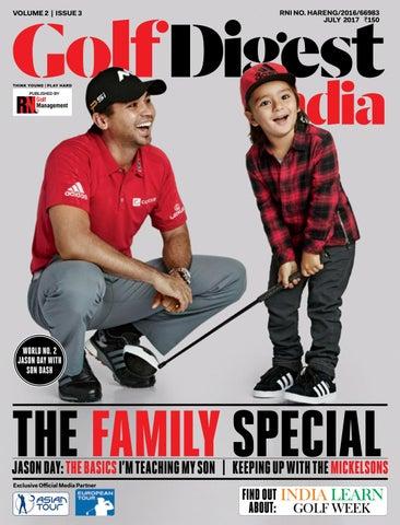 30f5d1e6bf8 Golf Digest India - July 2017 by Golf Digest India - issuu