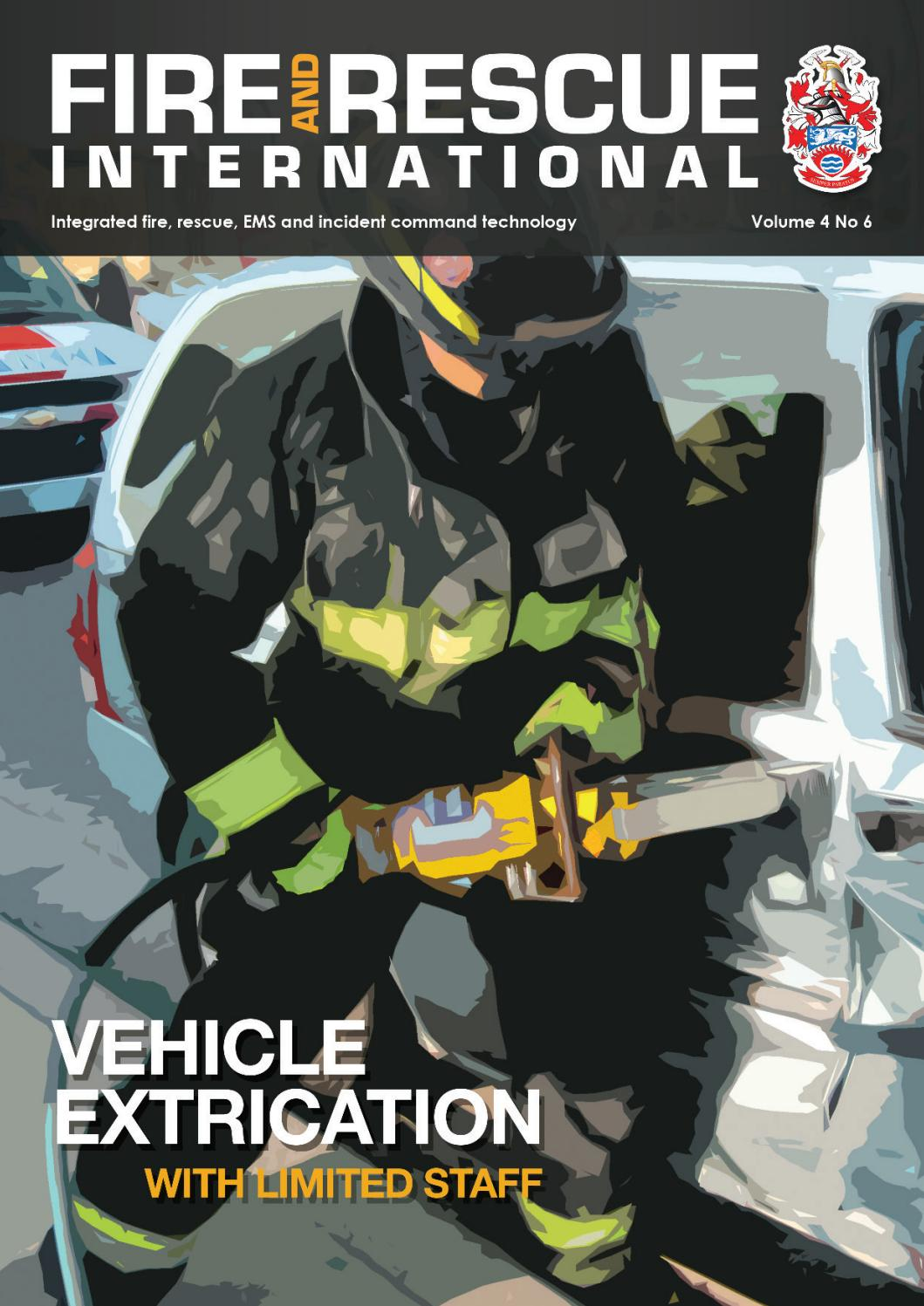 Fire and Rescue International Vol 4 No 6 by Fire and Rescue International -  issuu