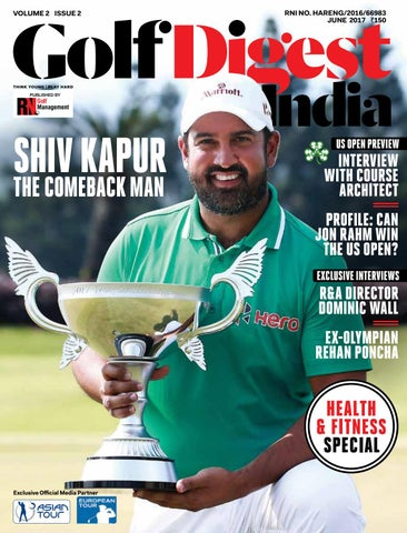 37954cac6b6 Golf Digest India - June 2017 by Golf Digest India - issuu