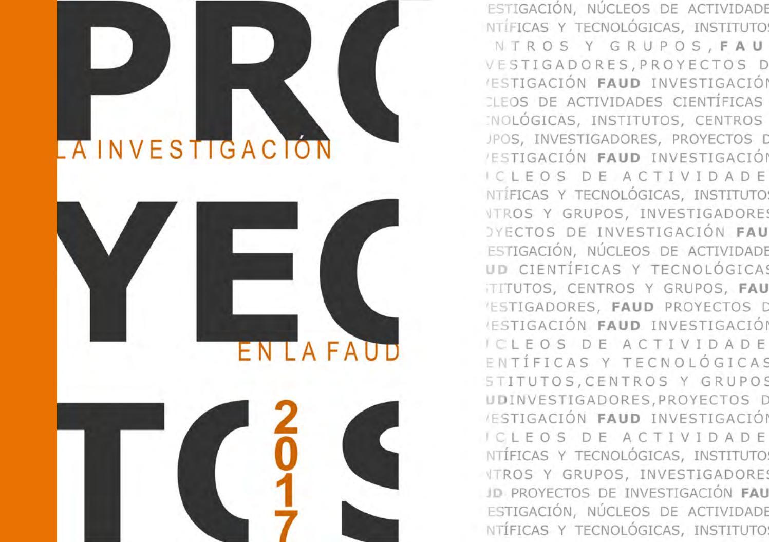 Proyectos: la Investigación en la FaudUnmdp 2017 by Centro de ...
