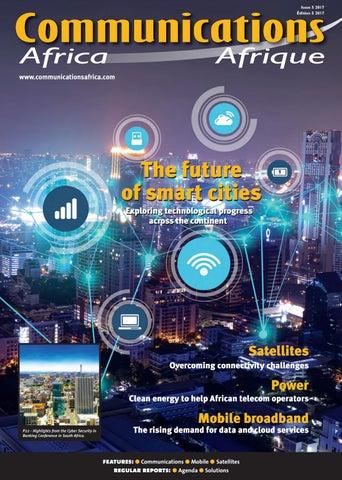 Communication Africa 5 2017 by Alain Charles Publishing - issuu