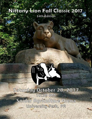 5cc574c1 34th Annual NITTANY LION FALL CLASSIC SATURDAY, October 28, 2017 • 10:30 AM  SNIDER AGRICULTURAL ARENA, UNIVERSITY PARK, PA Sale Day Phones:  814-880-2723 ...