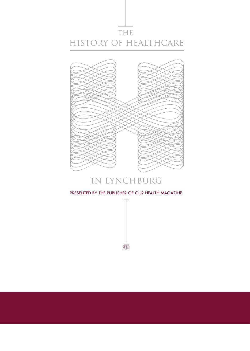 History Of Healthcare In Lynchburg Southside Volumes I Ii By Iron Duke Engine Diagram Ourhealth Magazine Issuu