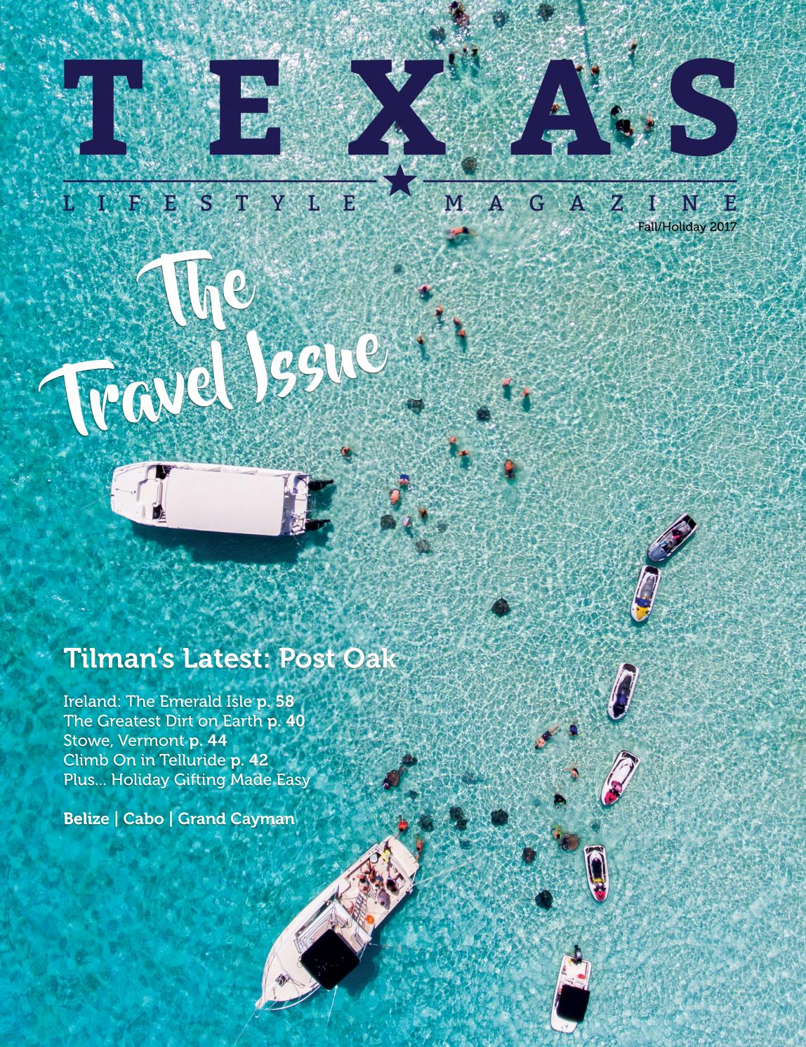 Texas Lifestyle Digital Magazine - 17Fall Travel Issue by