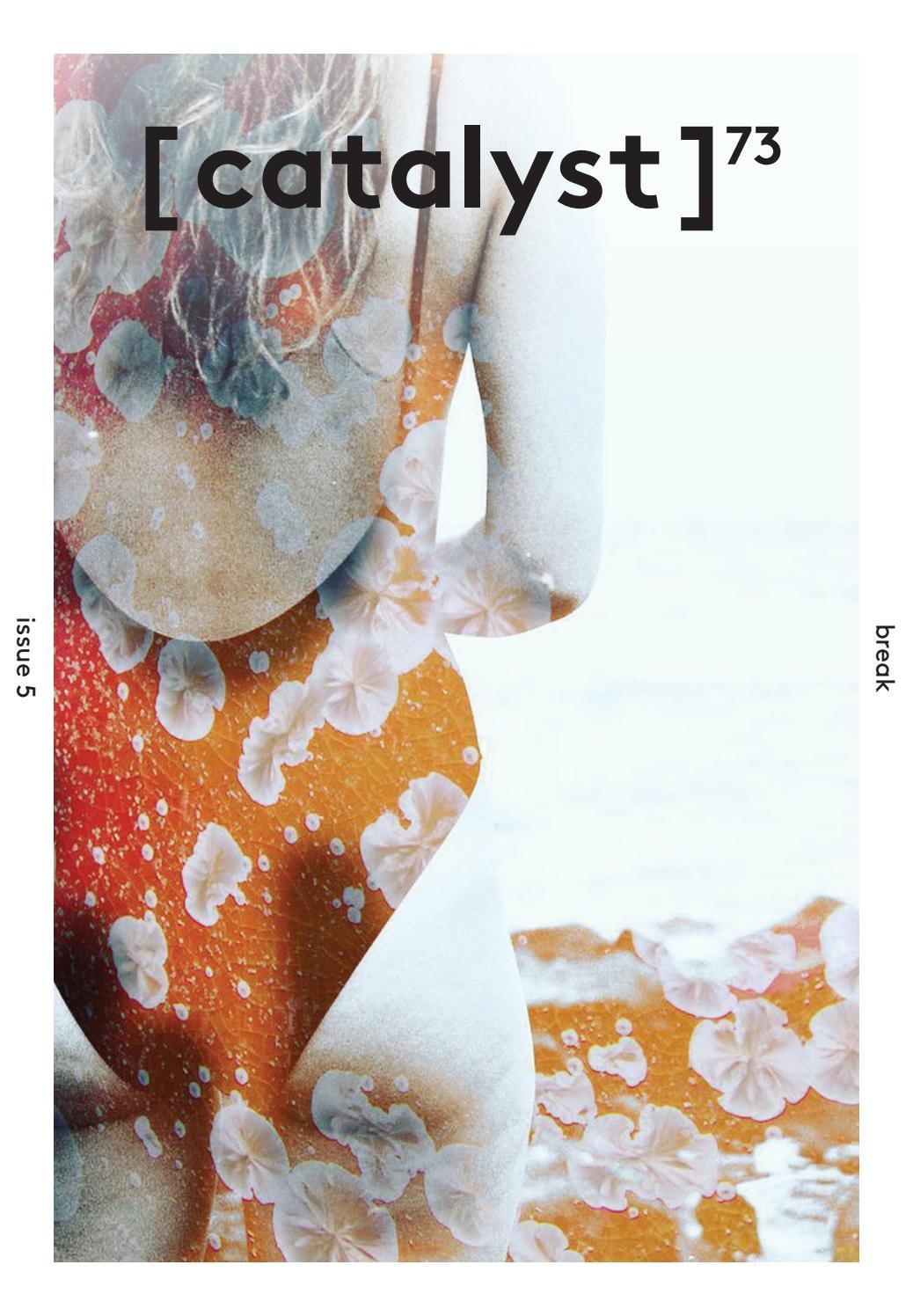 Catalyst: 'Break', Issue 5, Volume 73 by Catalyst Magazine