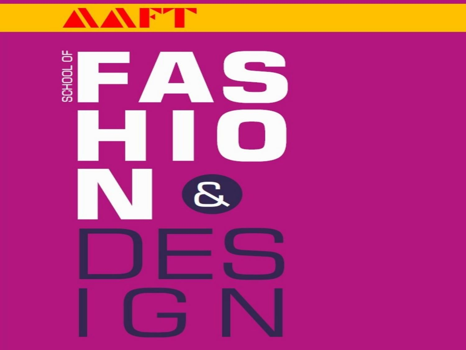 Fashion Designing Colleges In India By Aaft School Of Fashion Design Issuu
