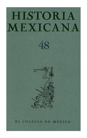 111d5bea424aa Historia mexicana 048 volumen 12 numero 4 by Ce Ocelotl - issuu