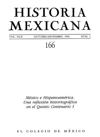 96aec2009673 Historia mexicana 166 volumen 42 número 2 méxico e hispanoamérica ...