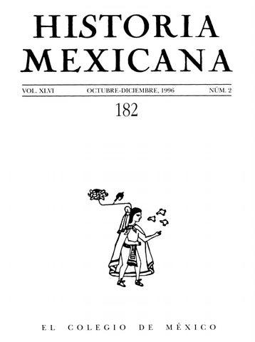 Historia mexicana 182 volumen 46 número 2 by Ce Ocelotl - issuu e5bd5a49d22
