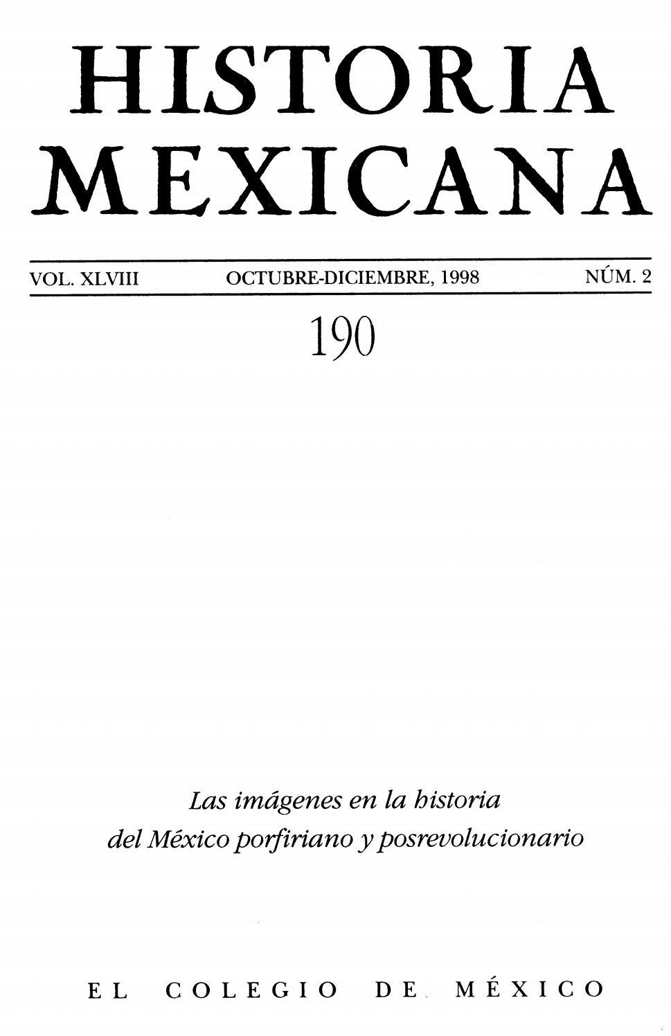 Historia mexicana 190 volumen 48 número 2 by Ce Ocelotl - issuu