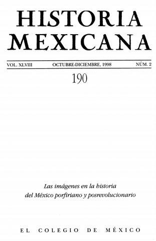 Historia mexicana 190 volumen 48 número 2 by Ce Ocelotl - issuu fef899b692c9d