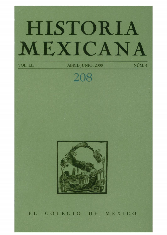 Historia mexicana 208 volumen 52 número 4 by Ce Ocelotl - issuu
