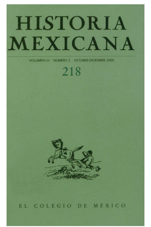 Historia mexicana 218 volumen 55 número 2 by Ce Ocelotl - issuu