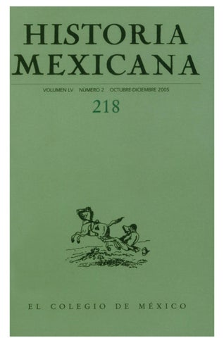 d6d10c0a35bfe2 Historia mexicana 218 volumen 55 número 2 by Ce Ocelotl - issuu