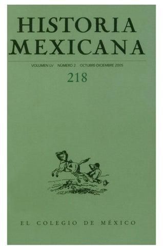 eaa0b2719be9d Historia mexicana 218 volumen 55 número 2 by Ce Ocelotl - issuu