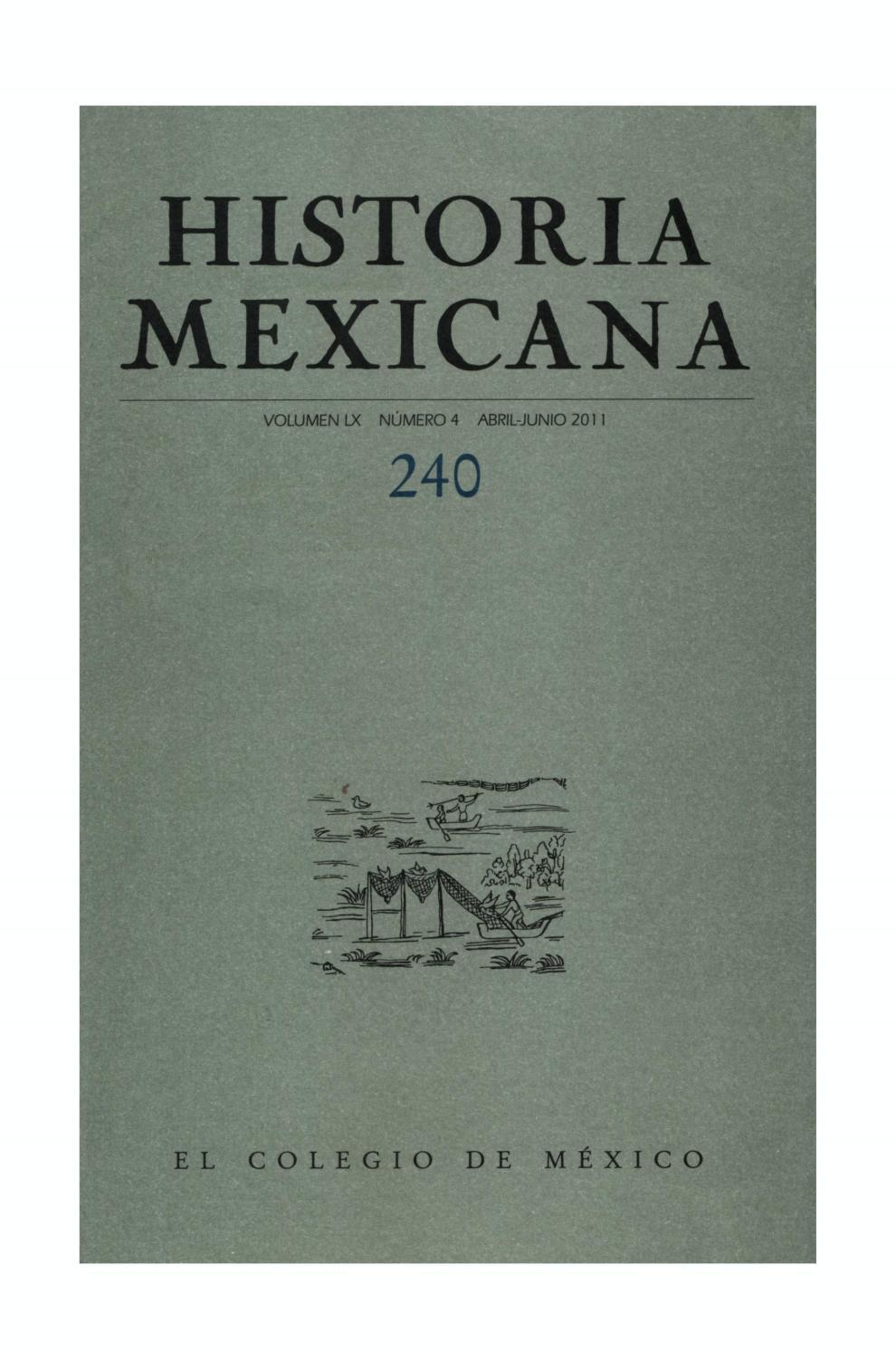 save off 41f66 e7de9 Historia mexicana 240 volumen 60 número 4 by Ce Ocelotl - issuu
