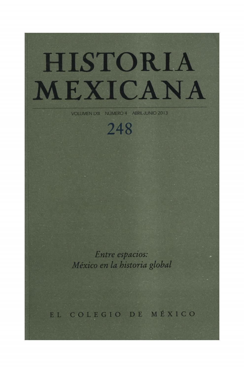 Historia mexicana 248 volumen 62 número 4 entre espacios méxico en ...