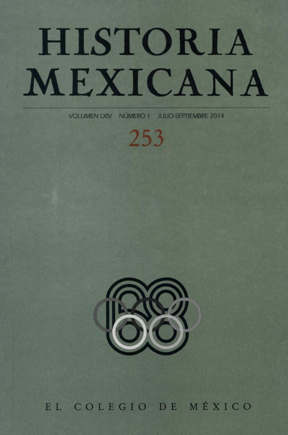 Historia mexicana 253 volumen 64 número 1 by Ce Ocelotl - issuu