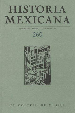 Historia Mexicana 260 Volumen 65 Nmero 4 By Ce Ocelotl Issuu