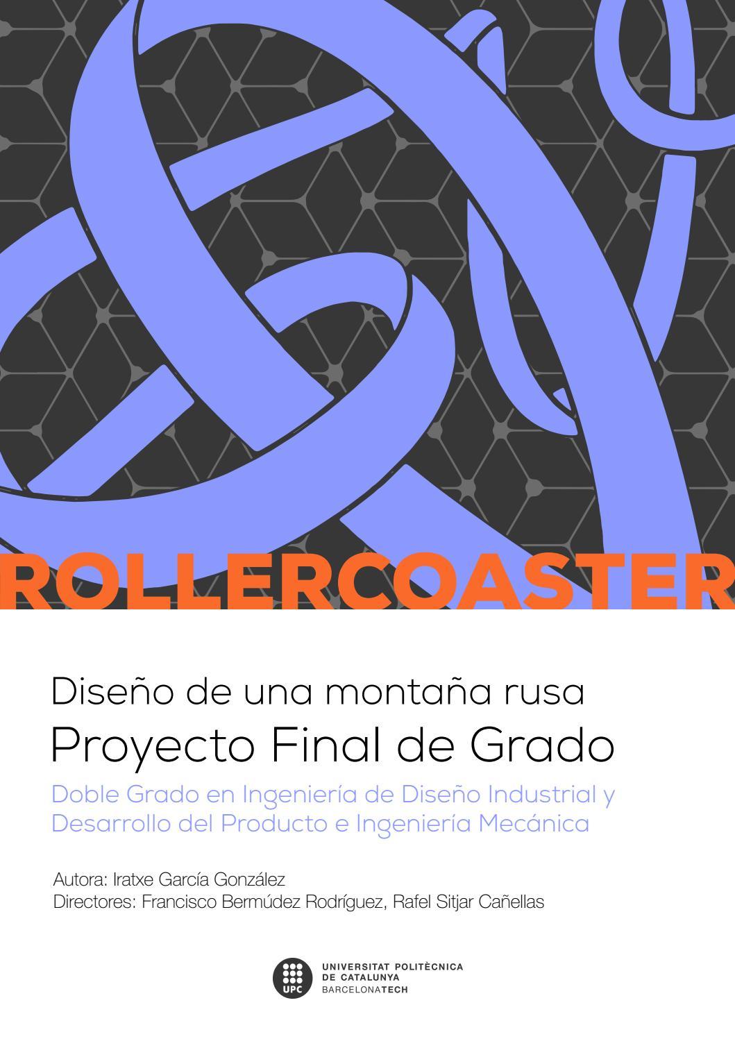 Roller Coaster. Diseño de una montaña rusa. by Iratxe García ...
