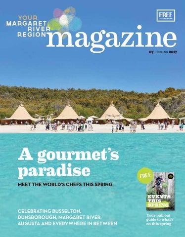 Your Margaret River Region Magazine - Spring 2017 by Premium