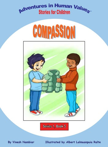 compassion and basic human value Paid towards the influence of basic human values on romantic relationships   narcissism, amongst other things, refers to a lack of empathy and warmth towards .