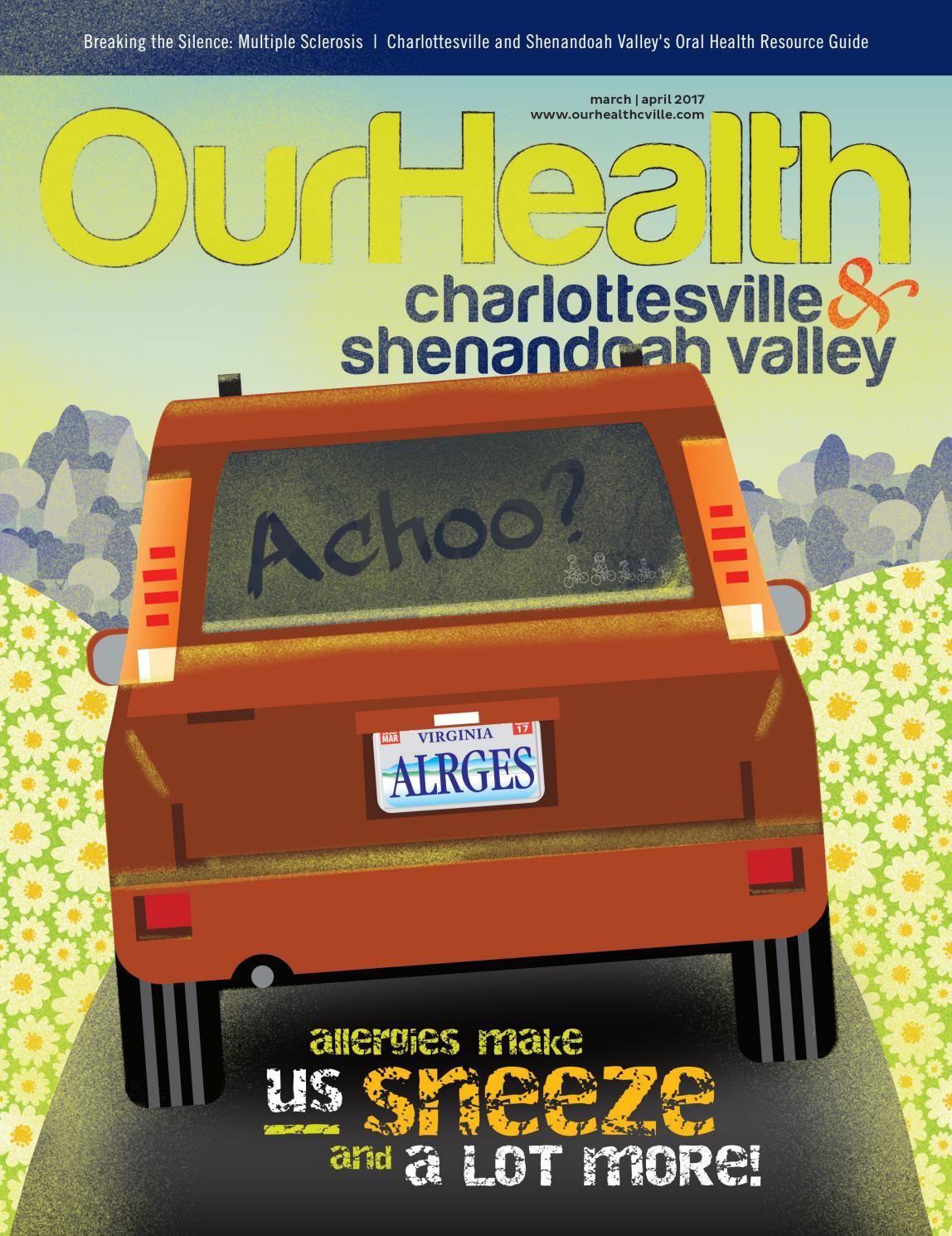 ourhealth charlottesville shenandoah valley mar apr 2017 edition by ourhealth magazines issuu issuu