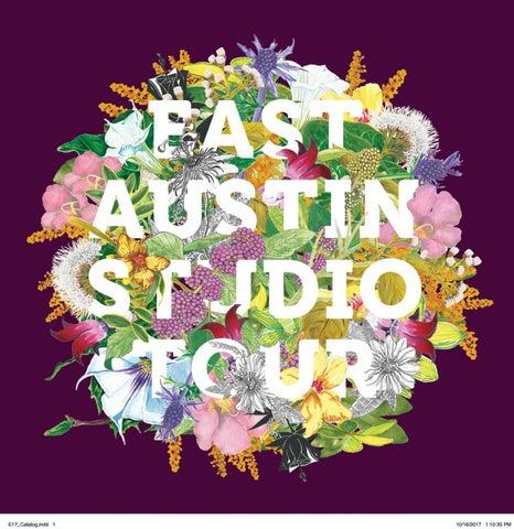 2194af1064 East Austin Studio Tour 2017 by Big Medium - issuu