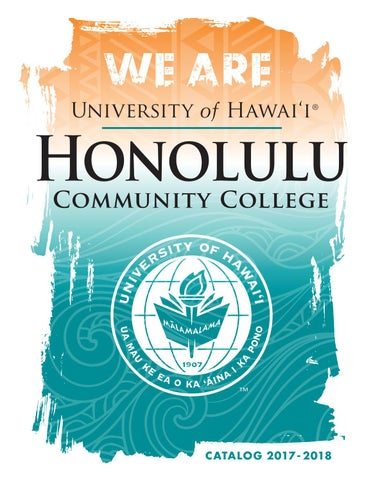 31c061f116ce1 2017-2018 College Catalog by Honolulu Community College - issuu