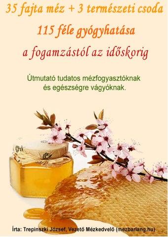 magas vérnyomású méz károsítása)
