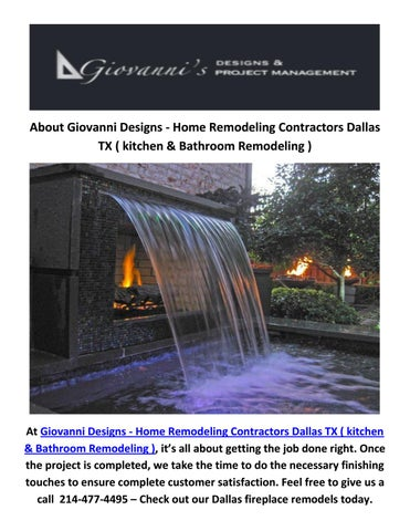 giovanni designs best fireplace remodels contractors in dallas tx rh issuu com Kitchen Remodeling Contractors Master Bathroom Remodeling Ideas