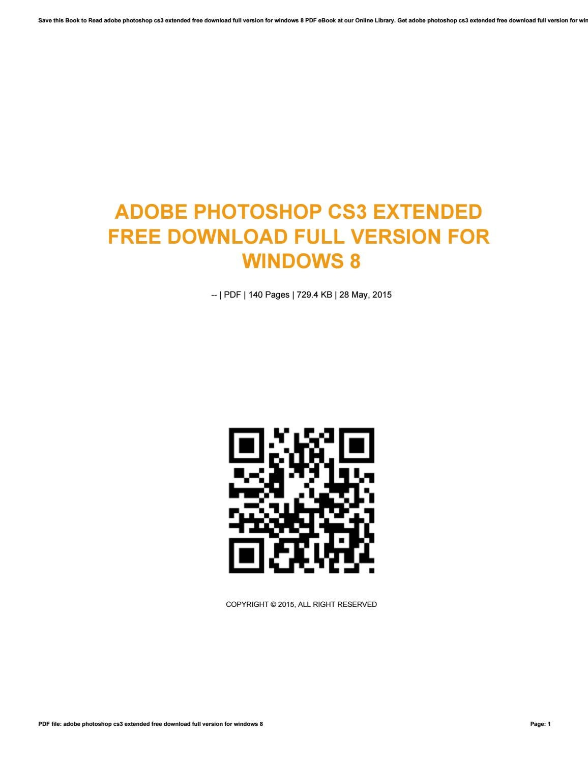 Adobe photoshop cs3 extended free download full version for windows 8 by  resman76andar - issuu