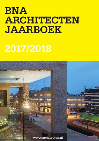 bna architecten jaarboek 20162017 by bna branchevereniging nederlandse architectenbureaus issuu