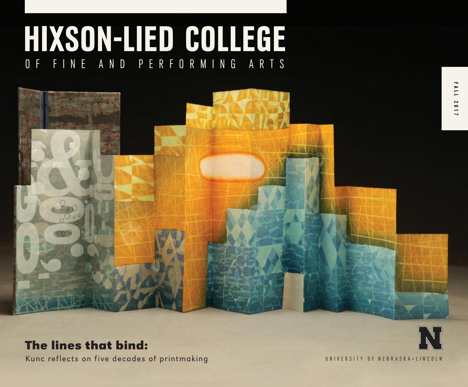 Fall 2017 Hixson Lied College Magazine By Unlarts Issuu