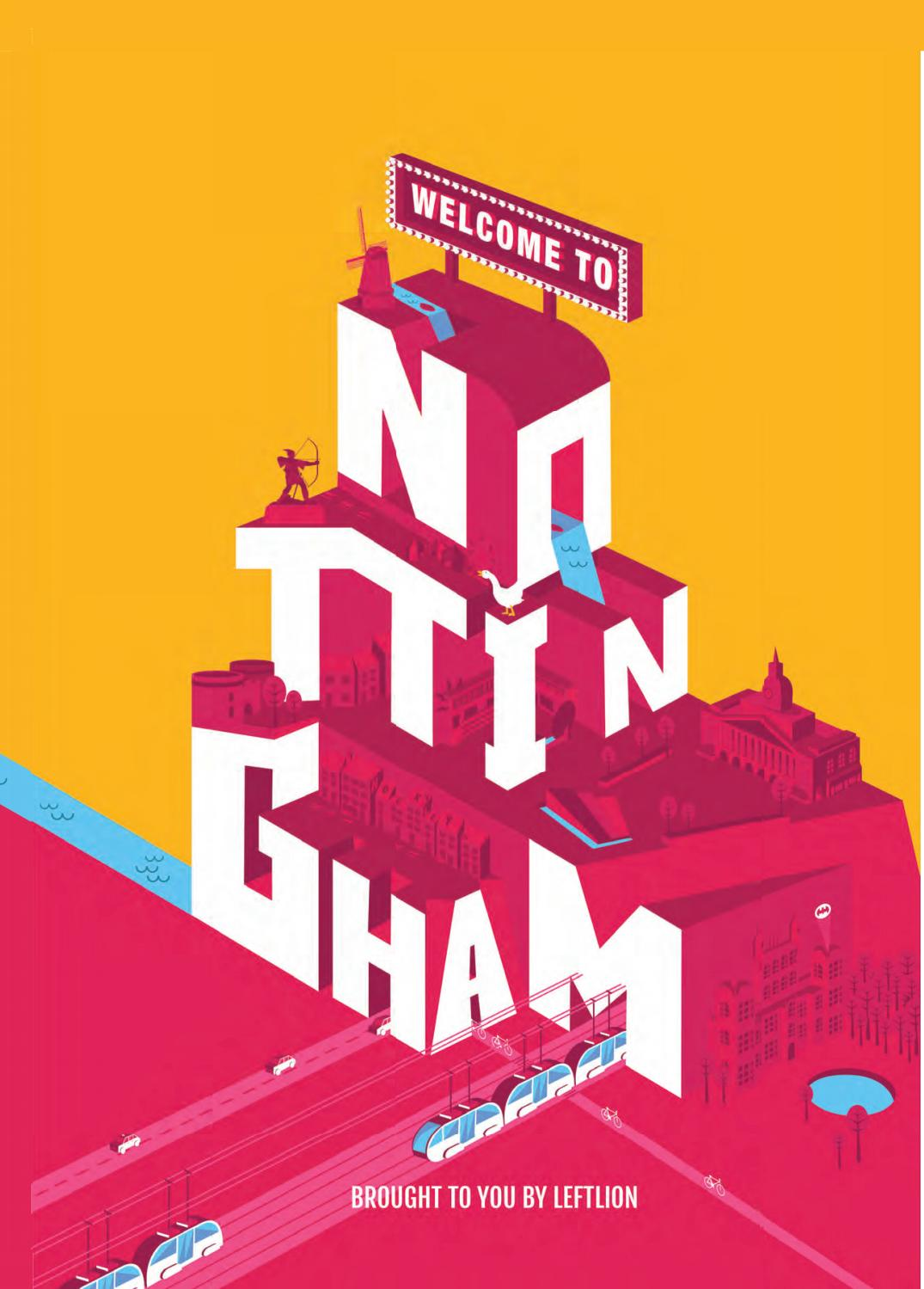 Welcome To Nottingham 2017 by LeftLion - issuu