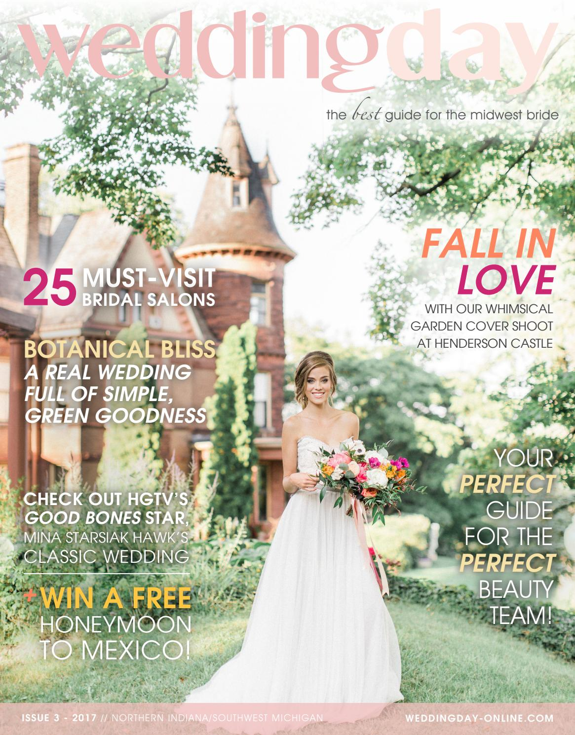 WeddingDay Magazine - Northern Indiana/Southwest Michigan Issue 3 2017 by  Life Events Media - issuu
