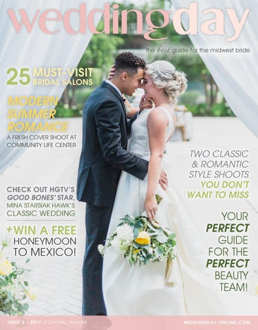 087883a34114 WeddingDay Magazine - Central Indiana Issue 3 2017 by Life Events ...