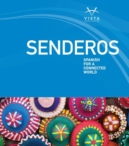Senderos 1a 5 Brochure By Vista Higher Learning Issuu