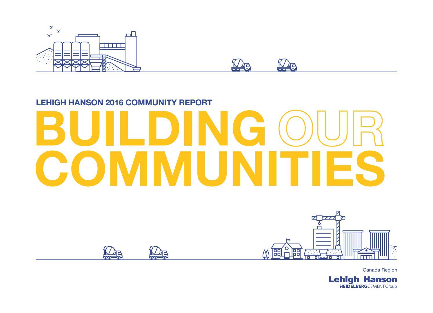 Building Our Communities by Lehigh Hanson Canada Region - issuu