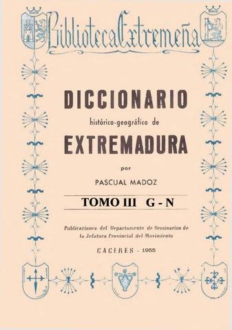 1cd21050fa2 Diccionario histórico-geográfico de Extremadura (Tomo III/G-N) por Pascual  Madoz