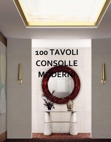 Tavoli A Consolle Moderni.100 Tavoli Consolle Moderni By Brabbu Design Forces Issuu