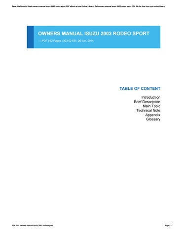 Owners manual isuzu 2003 rodeo sport by faqih85afganie issuu save this book to read owners manual isuzu 2003 rodeo sport pdf ebook at our online library get owners manual isuzu 2003 rodeo sport pdf file for free from fandeluxe Images