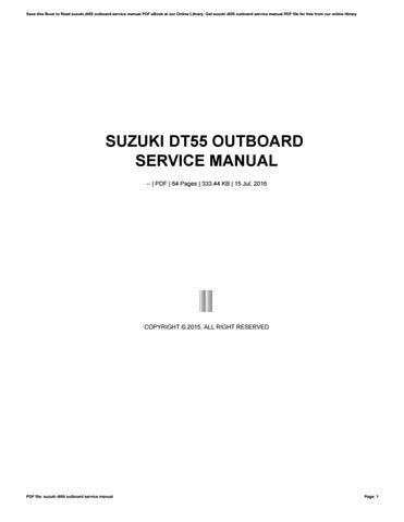 suzuki dt55 outboard service manual by saiful920islam issuu rh issuu com Suzuki DT40 Suzuki Outboard Thermostat