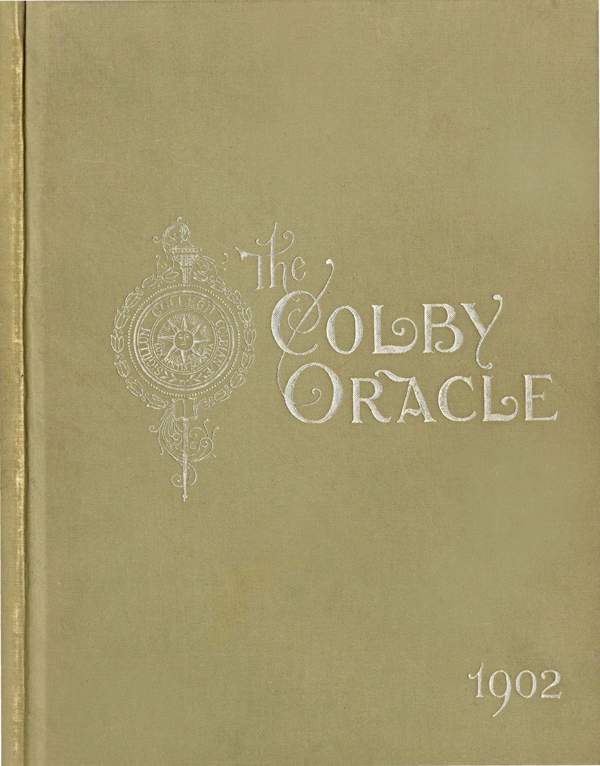 The Colby Oracle 1902 by Colby College Libraries - issuu